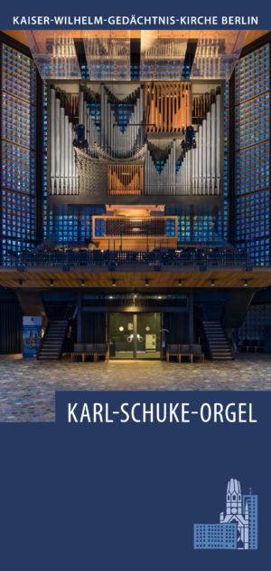 Flyer Orgel Kaiser-Wilhelm-Gedächtnis-Kirche Berlin
